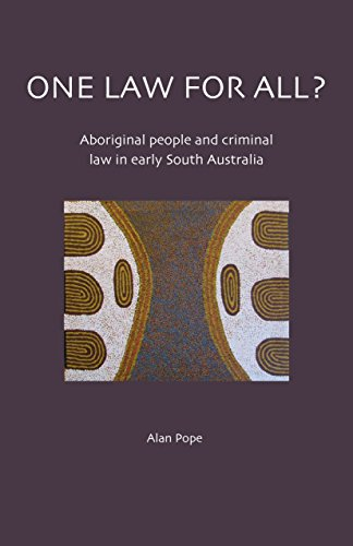 9780855757489: One Law for All?: Aboriginal People and Criminal Law in Early South Australia