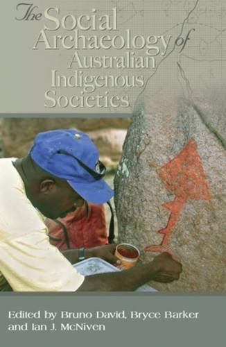 9780855757687: Social Archaeology of Australian Indigenous Societies