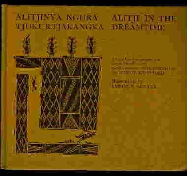 9780855782160: Alitjinya ngura tjukurtjarangka =: Alitji in the dreamtime
