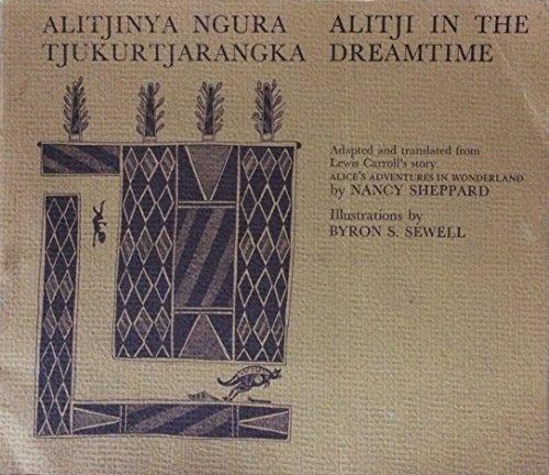9780855782245: Alitjinya ngura tjukurtjarangka = Alitji in the dreamtime