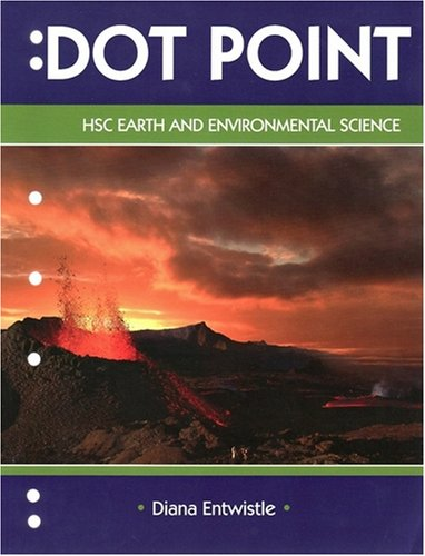 9780855835989: Dot Point HSC Earth and Environmental Science