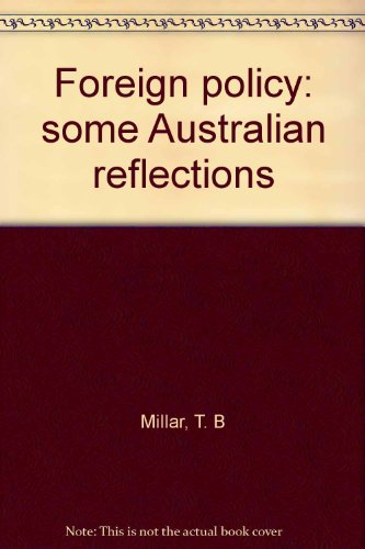 9780855854898: Foreign policy: some Australian reflections
