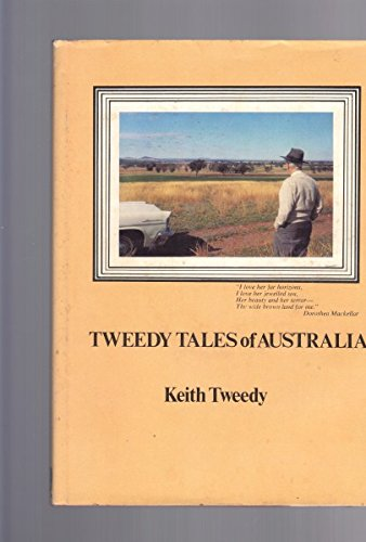 Tweedy tales of Australia: A small share: Tweedy, Keith