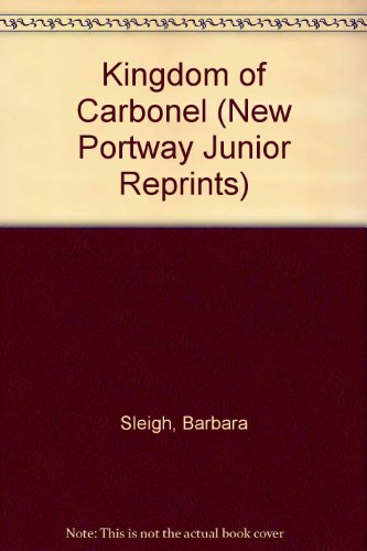 9780855940119: Kingdom of Carbonel (New Portway Junior Reprints)
