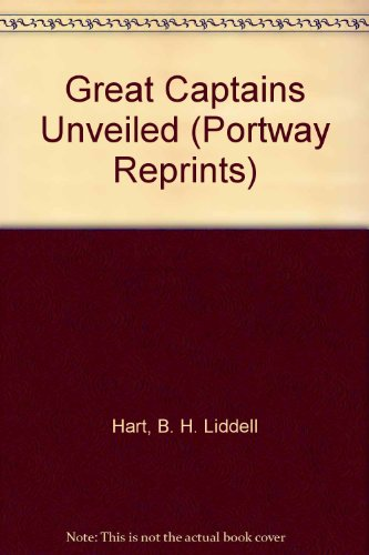9780855940171: Great Captains Unveiled (Portway Reprints)