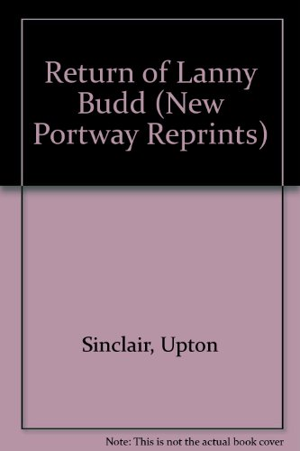 9780855943301: Return of Lanny Budd (New Portway Reprints)