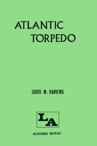 9780855944315: Atlantic Torpedo: The Record of 27 Days in an Open Boat, Following a U-Boat Sinking