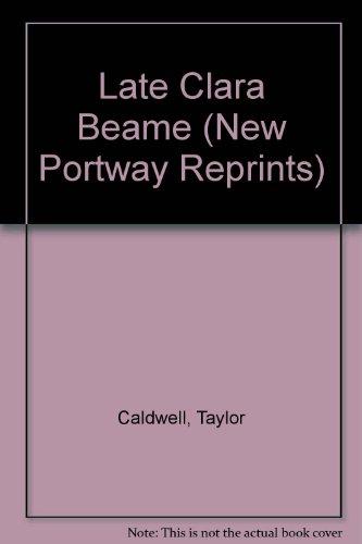 9780855946814: Late Clara Beame (New Portway Reprints)
