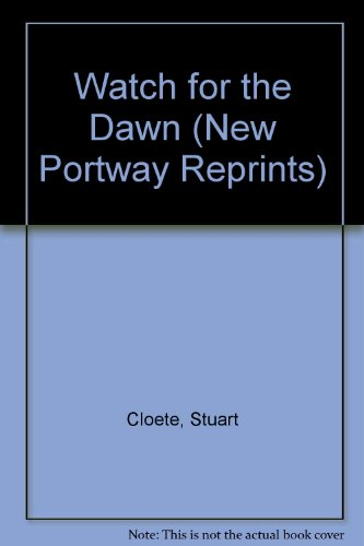 9780855947019: Watch for the Dawn (New Portway Reprints)
