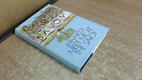 9780855947101: Meet Me at the Savoy (New Portway Reprints)