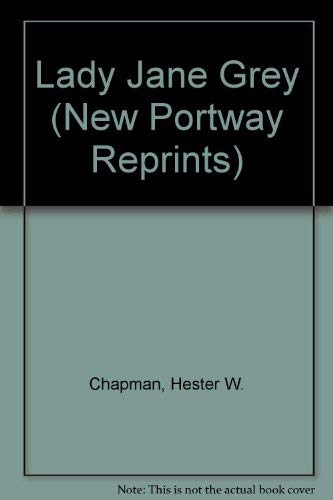 9780855947200: Lady Jane Grey (New Portway Reprints)