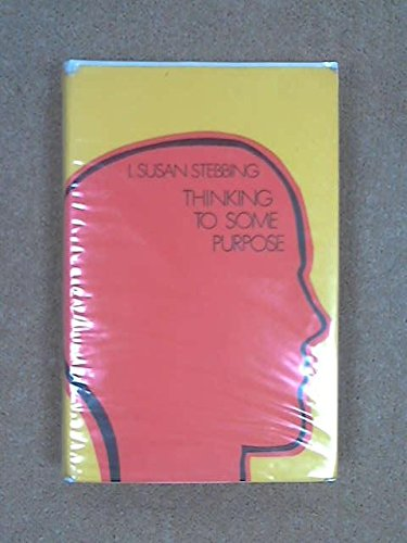 9780855947224: Thinking to Some Purpose (New Portway Reprints)