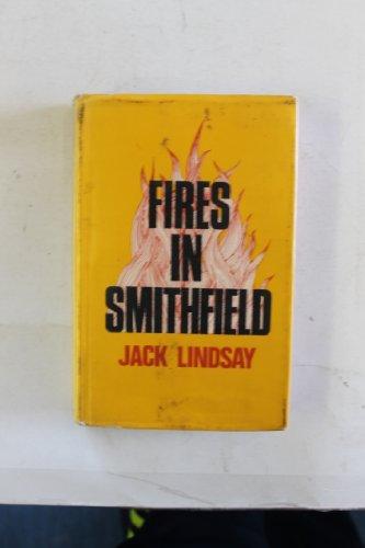 Fires in Smithfield (New Portway Reprints): Jack Lindsay