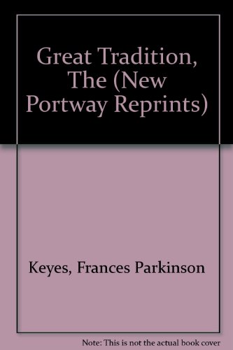 The Great Tradition (New Portway Reprints) (9780855947859) by Frances Parkinson Keyes