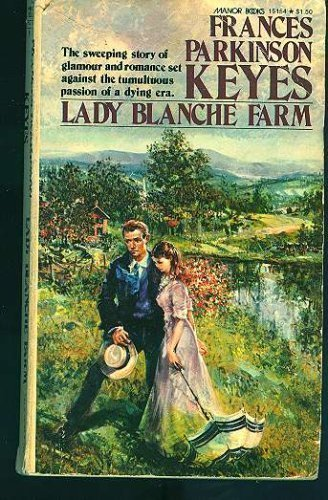 Lady Blanche Farm (0855947861) by Keyes, Frances Parkinson