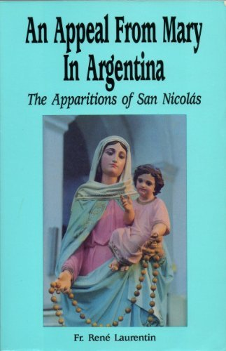 9780855975388: Appeal from Mary in Argentina: Apparitions of San Nicolas