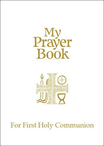 9780855975579: My Prayer Book for First Holy Communion