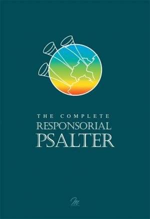 9780855975852: The Complete Responsorial Psalter: Years A, B & C