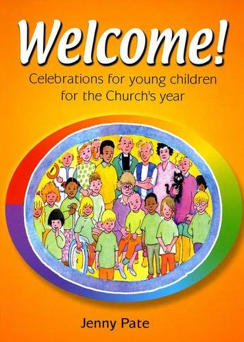 9780855976422: Welcome!: Celebrations with Young Children for the Church's Year