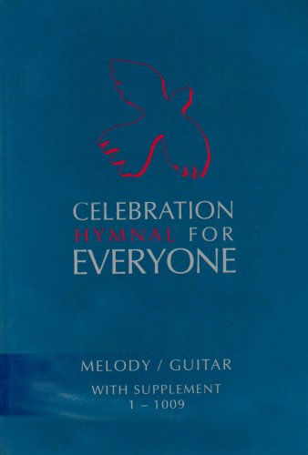 9780855976835: Celebration Hymnal for Everyone: Melody and Guitar with Supplement