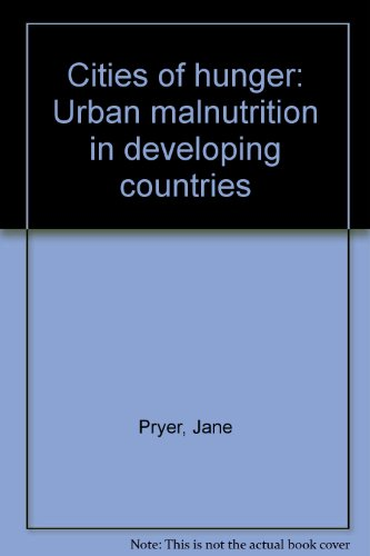 9780855980856: Cities of hunger: Urban malnutrition in developing countries