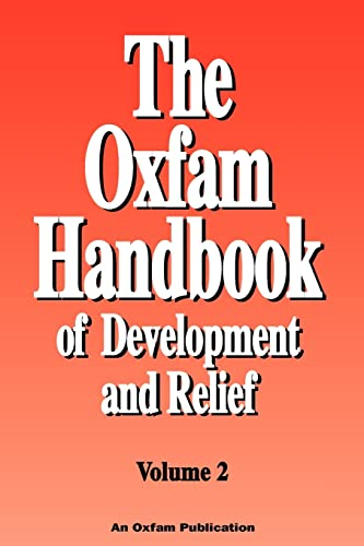 The Oxfam Handbook of Development and Relief {VOLUME 2}: Eade, Deborah and Suzzanne Williams