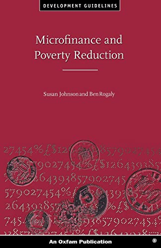 Microfinance and Poverty Reduction (Oxfam Development Guidelines): Johnson, Susan &