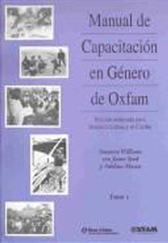 Manual de Capacitacion en Genero de Oxfam: Edicion adaptada para American Latina y el Caribe (Oxfam...
