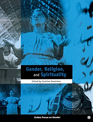 9780855984267: Gender, Religion and Spirituality (Oxfam Focus on Gender Series)