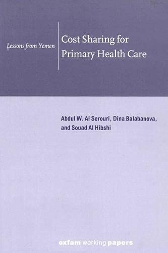Cost Sharing for Primary Health Care: Lessons from Yemen: Al Serouri, Abdul W.