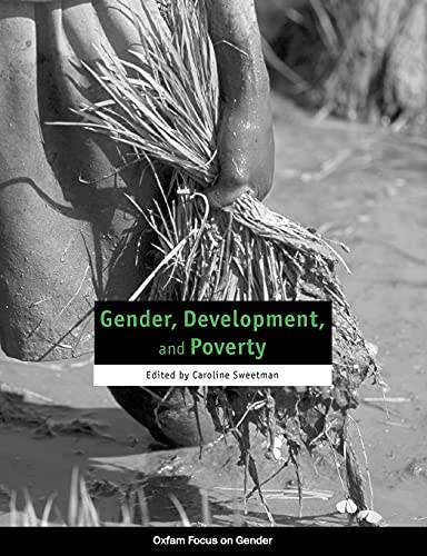 9780855984809: Gender, Development, and Poverty (Oxfam Focus on Gender Series)