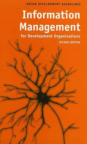9780855984830: Information Management for Development Organizations (Oxfam Development Guidelines)
