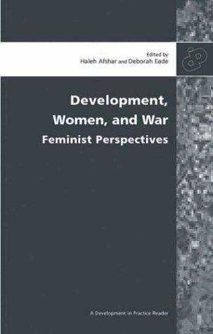 9780855984878: Development, Women, and War: Feminist Perspectives