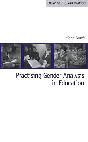 9780855984939: Practising Gender Analysis in Education (Oxfam Skills and Practice Series)