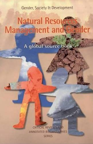 9780855985011: Natural Resources Management and Gender: A global sourcebook (Gender, Society, and Development)