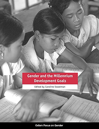 9780855985509: Gender and the Millennium Development Goals (This series will be of interest to students, researchers, practitioners and policy makers who are ... explores key topics in the current debate.)