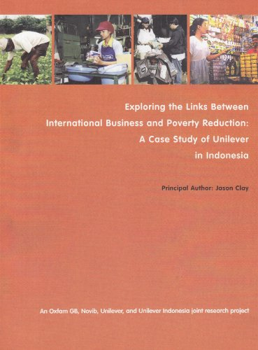 Exploring the Links between International Business and Poverty Reduction: A Case Study of Unilever ...