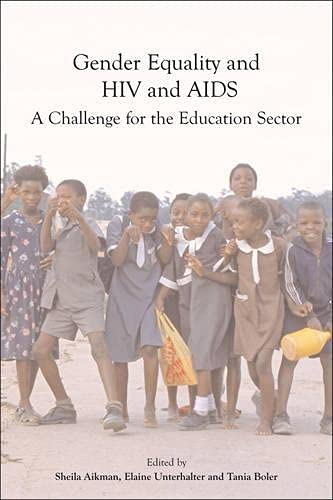 Gender Equality, HIV and AIDS: A Challenge for the Education Sector