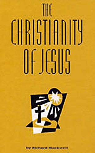 The Christianity of Jesus