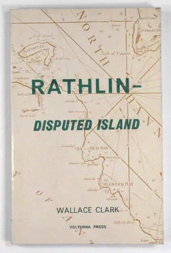 Rathlin - Disputed Island: Clark, Wallace