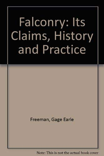 9780856090233: Falconry: Its Claims, History and Practice
