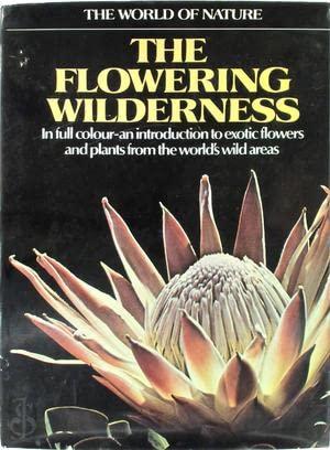Flowering Wilderness (World of Nature): Tosco, Uberto