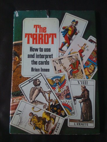 9780856130274: The Tarot: How to interpret and use the cards