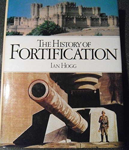 9780856130281: The History of Fortification