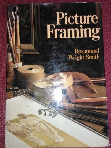 9780856130519: Picture Framing