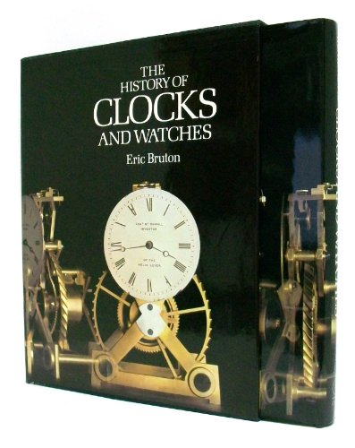 9780856130793: The History of Clocks and Watches