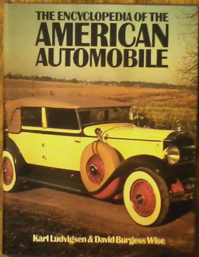 Encyclopaedia of the American Automobile: Ludvigsen, Karl, Burgess-Wise,