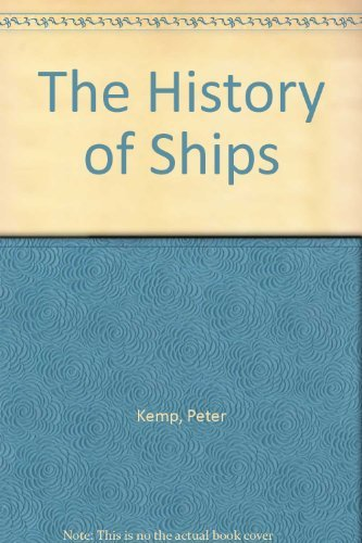 9780856132018: The history of ships