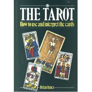 9780856132261: The Tarot : How to Use and Interpret the Cards