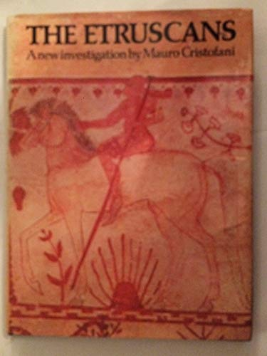 The Etruscans: A new investigation (Echoes of the ancient world): Cristofani, Mauro